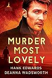 Murder Most Lovely (Lacetown Murder Mysteries Book 1)