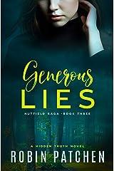 Generous Lies (Nutfield Saga Book 3) Kindle Edition