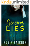 Generous Lies (Nutfield Saga Book 3)