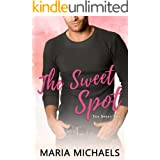 The Sweet Spot: A clean and wholesome sports romance (The Sweet Life Book 2)