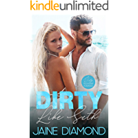 Dirty Like Seth: A Dirty Rockstar Romance (Dirty, Book 3) book cover
