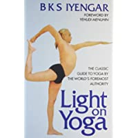 Light On Yoga: The Classic Guide To Yoga By The World'S Foremost Authority By Iyengar, Bks - Paperback