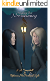 Nothing But Necromancy (Macrow Necromancers Book 1)