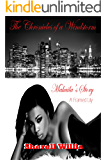 (The Chronicles of a Windstorm) Makaila's Story: A Framed Lily