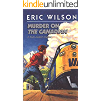 Murder on The Canadian (Eric Wilson Mysteries Book 1) (English Edition)