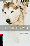 The Call of the Wild Level 3 Oxford Bookworms Library (English Edition)