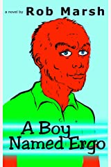 A Boy Named Ergo (Public Television Heroes! Book 3) Kindle Edition