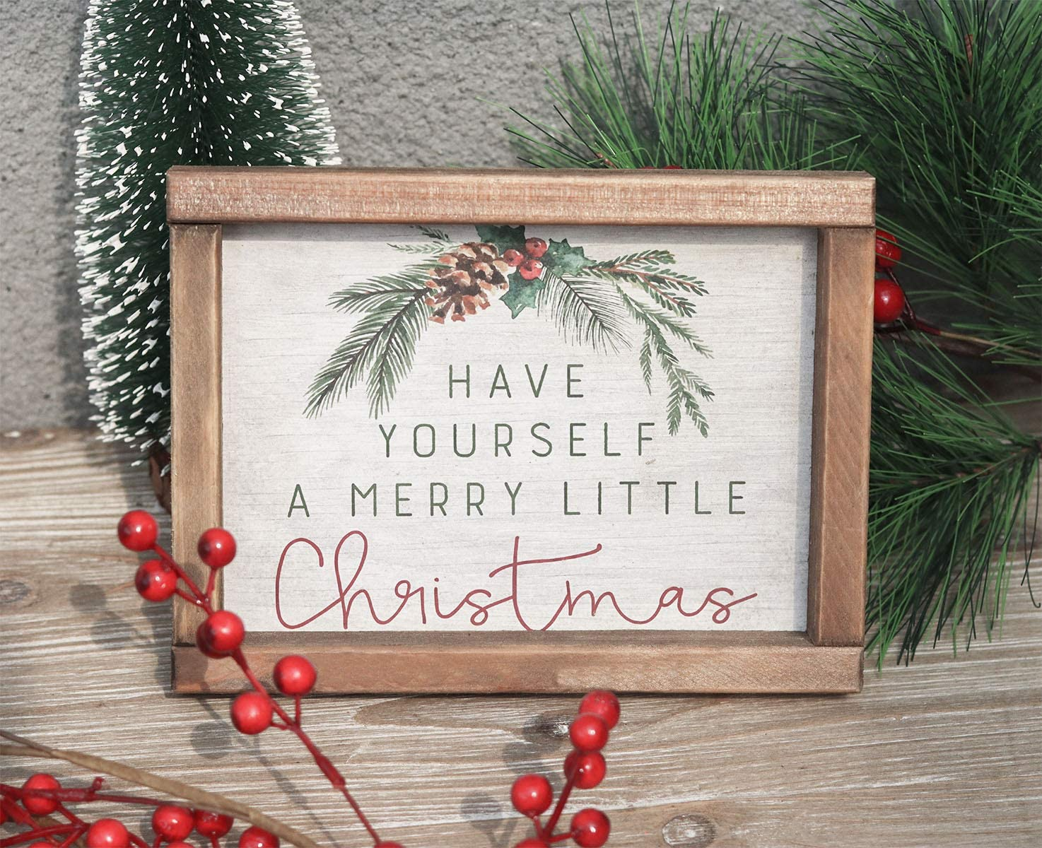 "Have Yourself a Merry Little Christmas Wood Frame Sign, Farmhouse Style Christmas Tabletop Decor, 8"" W x 6"" H"