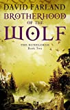 Brotherhood Of The Wolf: Book 2 of the Runelords