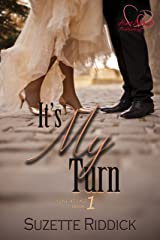 It's My Turn (Love at Last Book 1) Kindle Edition