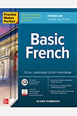 Practice Makes Perfect: Basic French, Premium Third Edition (French Edition) Kindle Edition