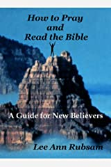 How to Pray and Read the Bible Kindle Edition