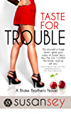 Taste for Trouble: Blake Brothers #1 (The Blake Brothers Trilogy)