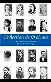 Collection de Poèmes: Les 10 000+ meilleurs poèmes de tous les temps