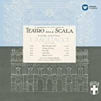 Leoncavallo: I pagliacci (1954 - Serafin) - Callas Remastered