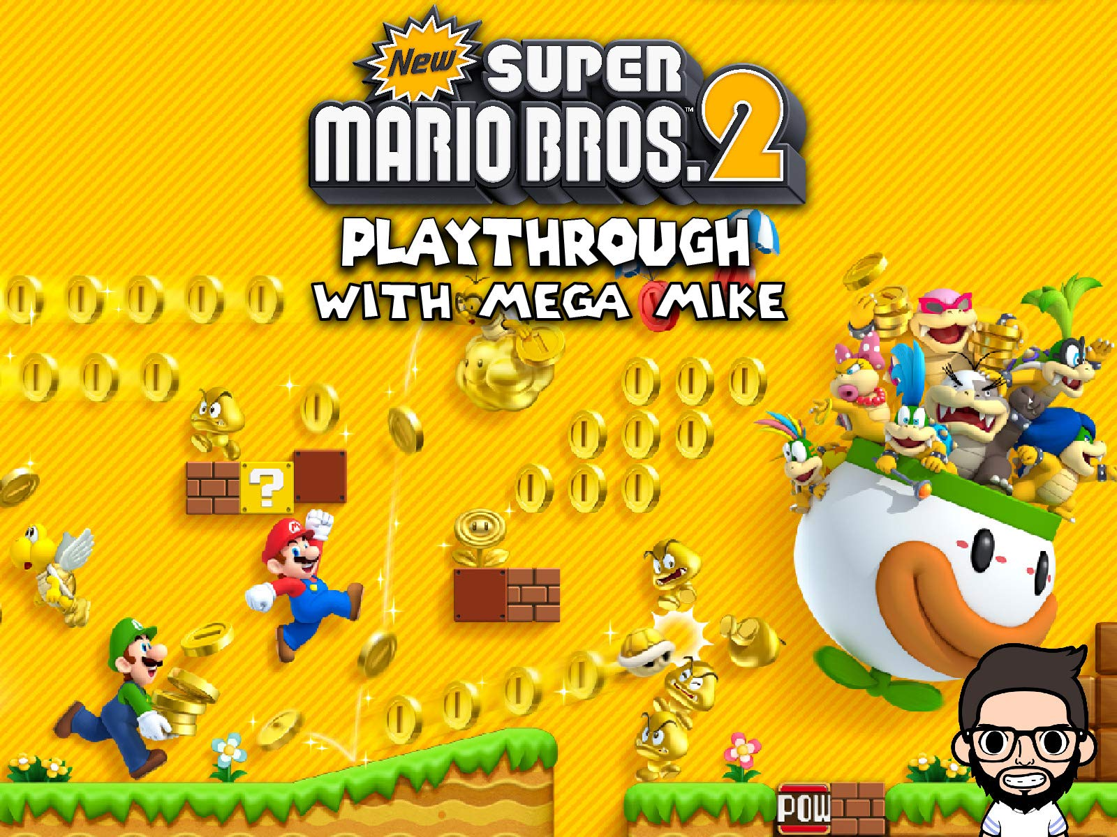 Watch Clip New Super Mario Bros 2 Playthrough With Mega Mike