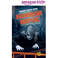 Make Your Own Horror Movie (Make Your Movie)