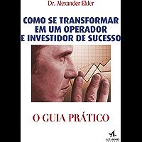 Como se transformar em um operador e investidor de sucesso — O Guia Prático