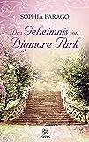 Das Geheimnis von Digmore Park: Liebesroman aus dem England der Regency Zeit