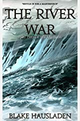 The River War (The Vastness Book 2) Kindle Edition