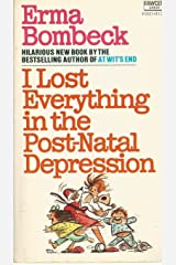 I Lost Everything in the Post Natal Depression