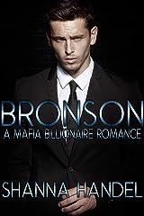Bronson: A Mafia Billionaire Romance Kindle Edition