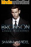 Bronson: A Mafia Billionaire Romance