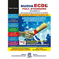 Nuova ECDL più full standard Syllabus 6. Per Windows 10 e Office 2016. Utilizzabile anche con Windows 7, Office 2013, 365, 2010, 2007. Con espansione online: informatica