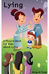 Children's Book About Lying: A Kids Picture Book About Lying With Photos and Fun Facts Kindle Edition