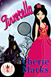 Jinxerella: Magic and Mayhem Universe (Jinxed by Love Book 2)