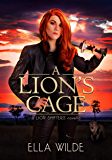 A Lion's Cage: a Lion Shifters novel (Paranormal Africa: The Lion Shifters Book 0)