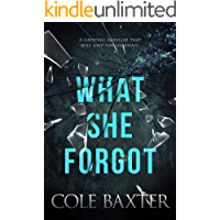 What She Forgot: A Gripping Thriller That Will Keep You Guessing