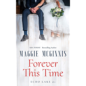 FOREVER THIS TIME: An Echo Lake Novel (#1)