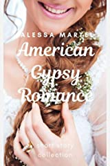 American Gypsy Romance: short stories Kindle Edition