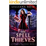 The Spell Thieves (Lost Souls Academy Book 3)