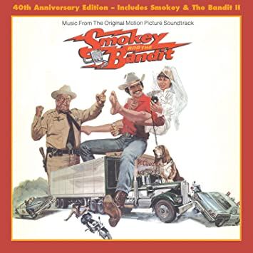 f77bbe08 Various Artists - Smokey & The Bandit, Soundtrack I And II (40Th ...