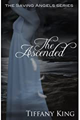 The Ascended (The Saving Angels Series Book 3) Kindle Edition
