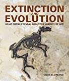 Extinction and Evolution: What Fossils Reveal About the History of Life