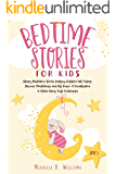 BEDTIME STORIES FOR KIDS: Sleepy Meditation Stories Helping Children Fall Asleep. Discover Mindfulness and the Power of Visualization to Relax Using Yoga Techniques (Book 1)