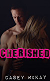 Cherished (Masters of Fetishes Book 2)