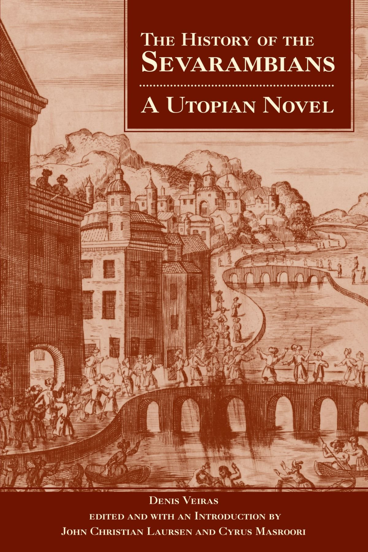 Read Online The History of the Sevarambians: A Utopian Novel PDF