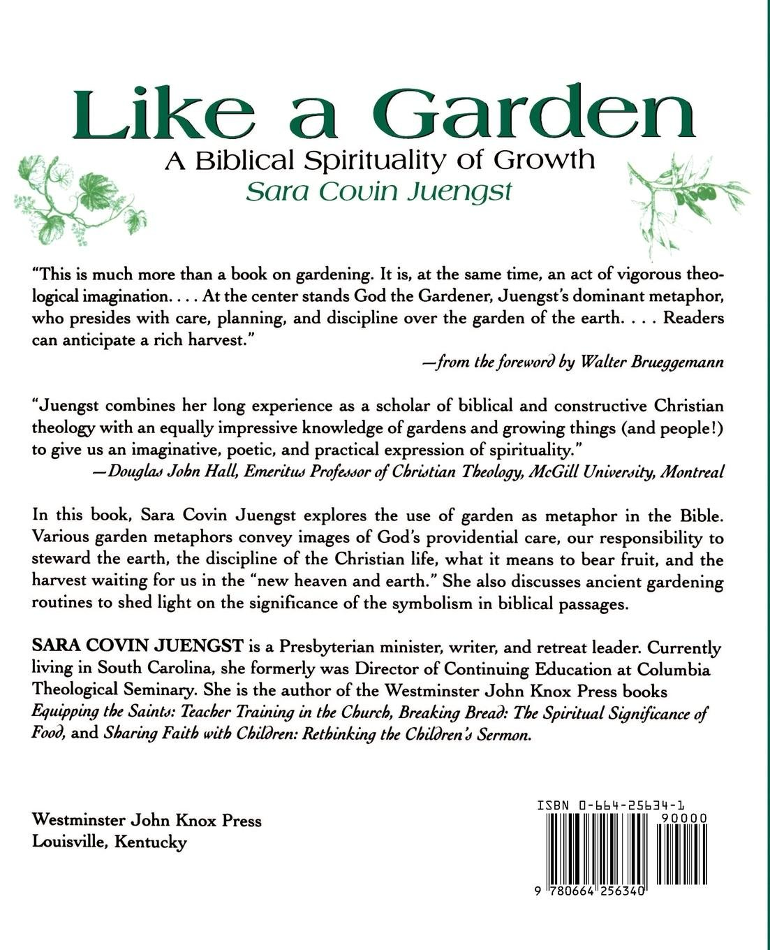 Like A Garden A Biblical Spirituality Of Growth Sara Covin Juengst