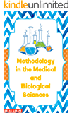 Methodology in the Medical and Biological Sciences