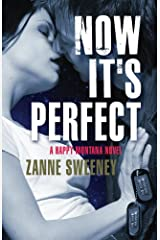 Now It's Perfect (Happy Montana Book 3) Kindle Edition