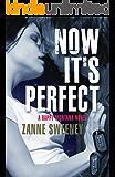 Now It's Perfect (Happy Montana Book 3)
