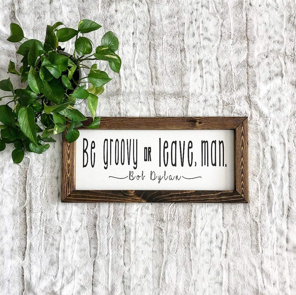 EricauBird Wood Sign-Be Groovy or Leave,Man,Bob Dylan,Wooden Sign,Man Cave Decor,Funny Decor, Entryway Decor,Sign Above Door,Wall Art, Home Wall Art, 6x20