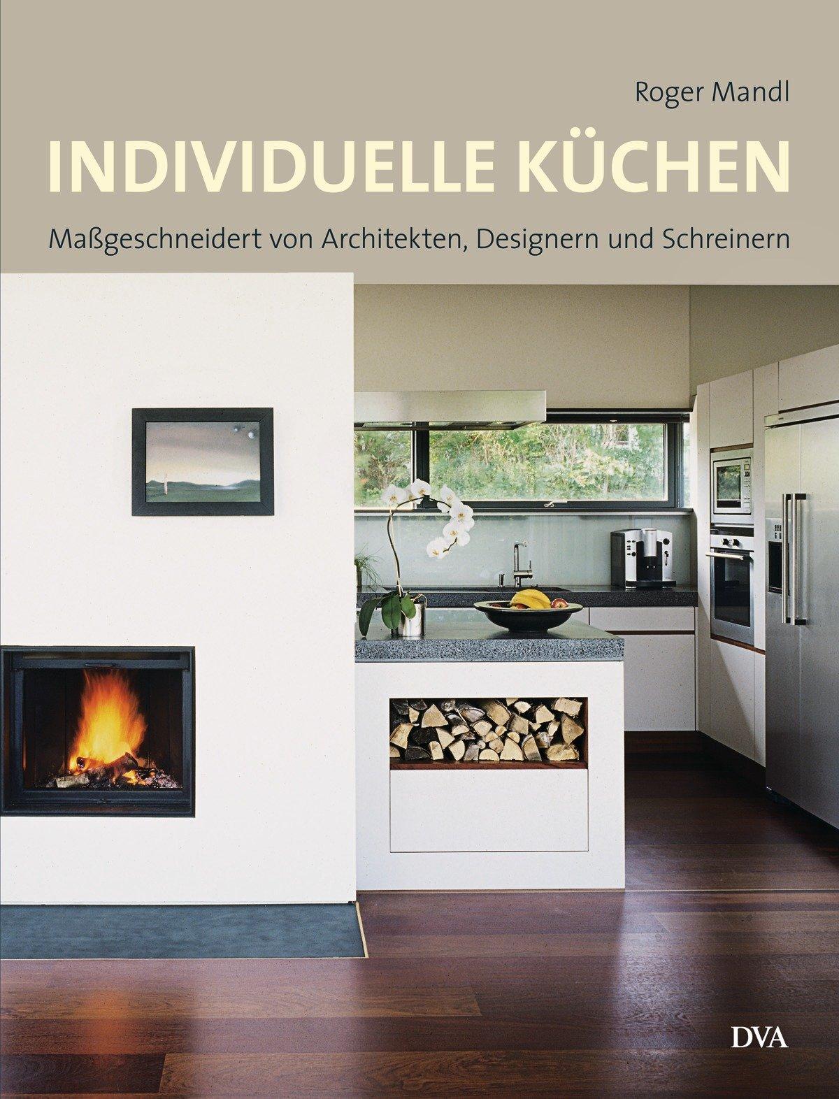 Individuelle Küchen: Maßgeschneidert von Architekten, Designern ... | {Individuelle küchen 12}