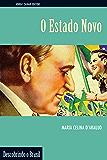 O Estado Novo (Descobrindo o Brasil)