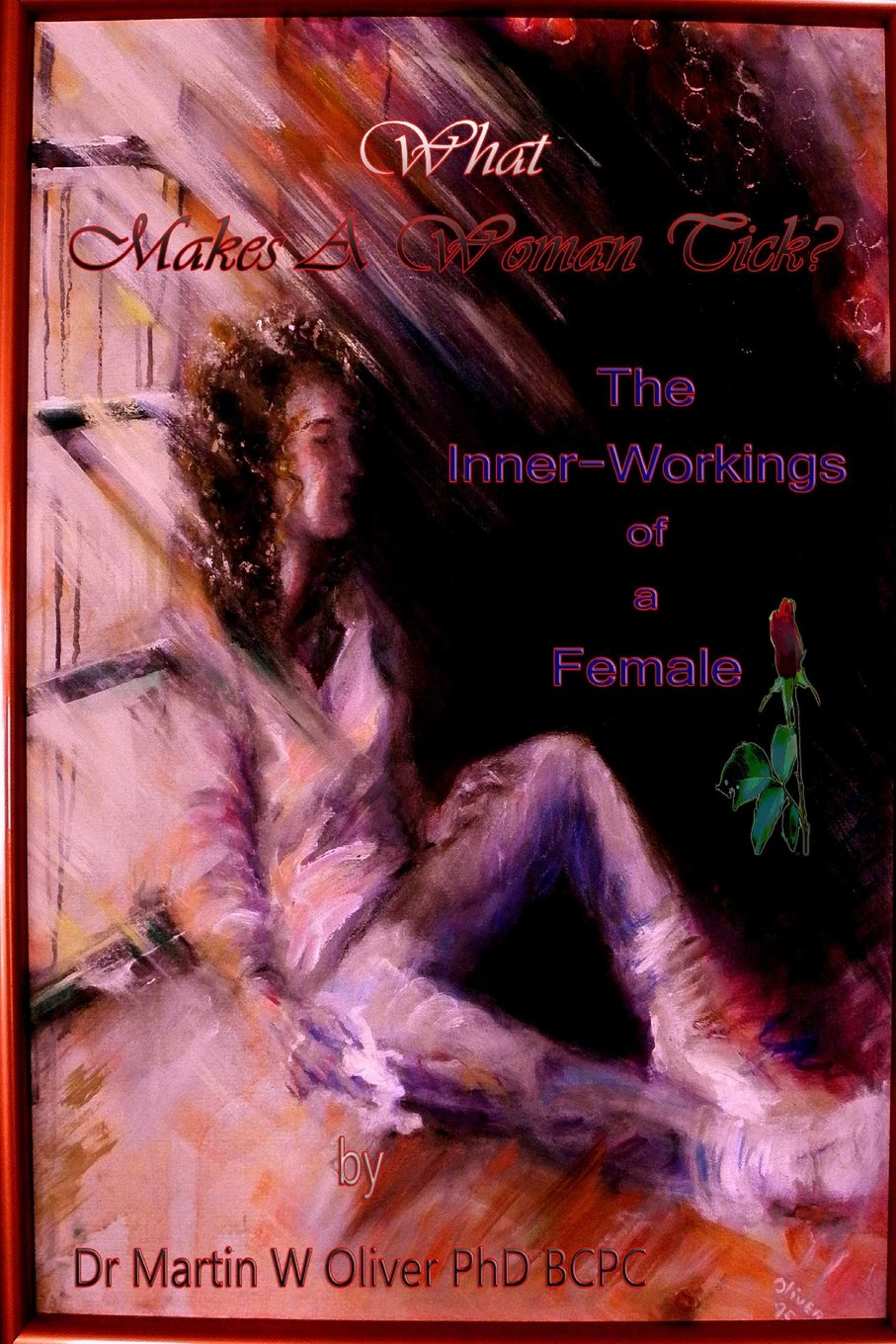 """Read Online What Makes A Woman Tick?: The Inner Workings of a Female (Russian Version) (""""What Makes Men, Women and Children Tick) (Volume 2) (Russian Edition) ebook"""
