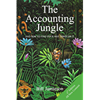 The Accounting Jungle: And How To FInd Your Way Through It